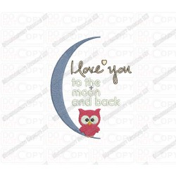 I Love You to the Moon and Back Saying Embroidery Design in 3x3 4x4 and 5x7 Sizes