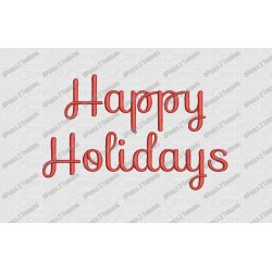 Happy Holidays Basic Script Embroidery Design in 3x3 4x4 and 5x7 Sizes