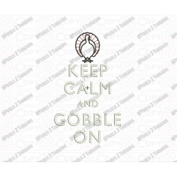 Keep Calm and Gobble On Thanksgiving Script Embroidery Design in 4x4 5x5 and 6x6 Sizes